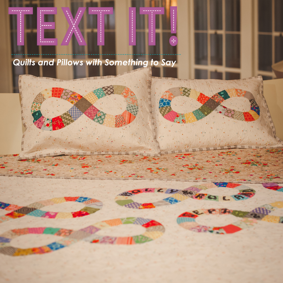 The Infinity Quilt from Text It quilt book by sherri noel rebeccamaedesigns.com