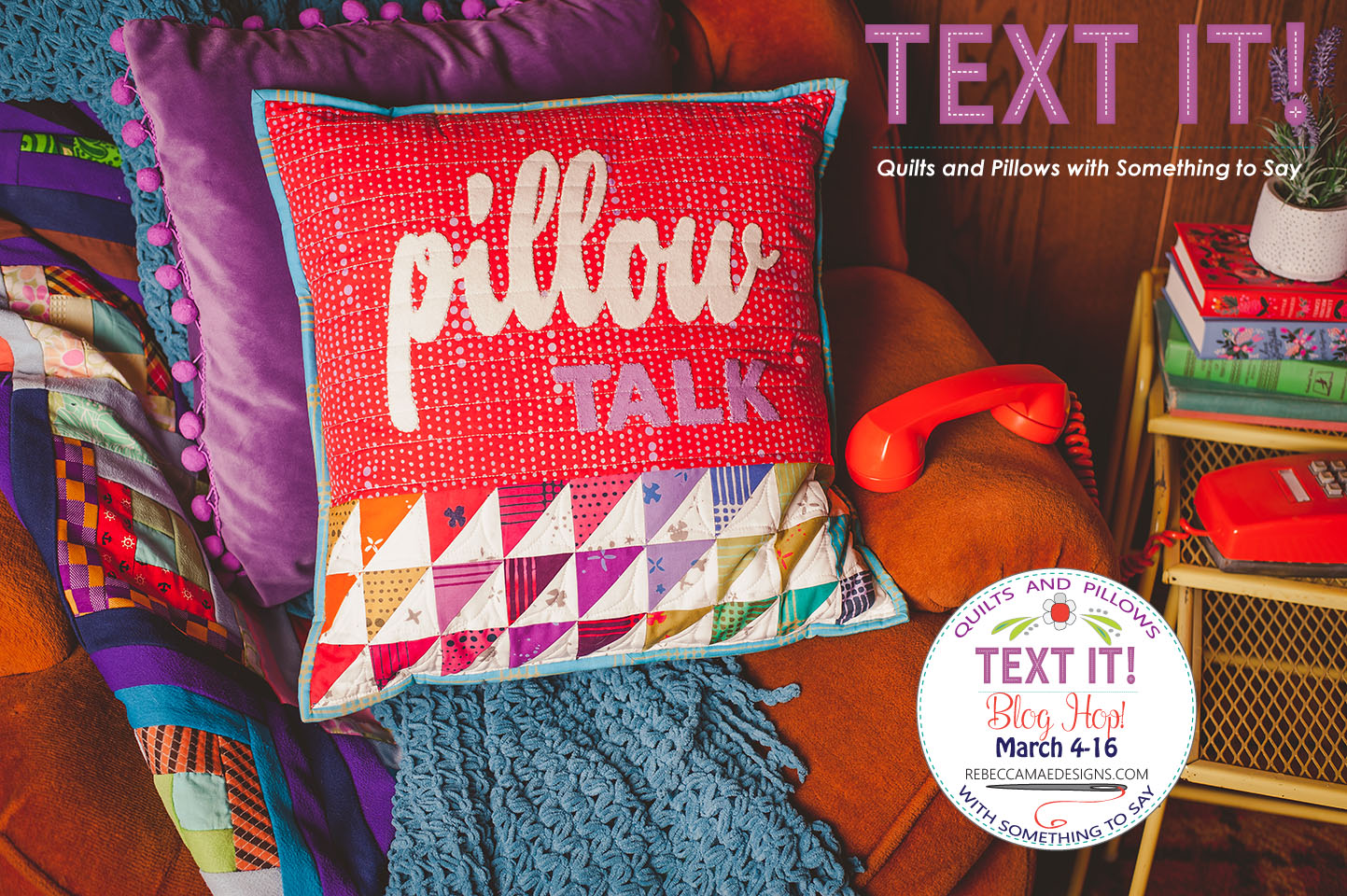 PILLOW TALK from Text It quilt book by Sherri Noel rebeccamaedesigns.com